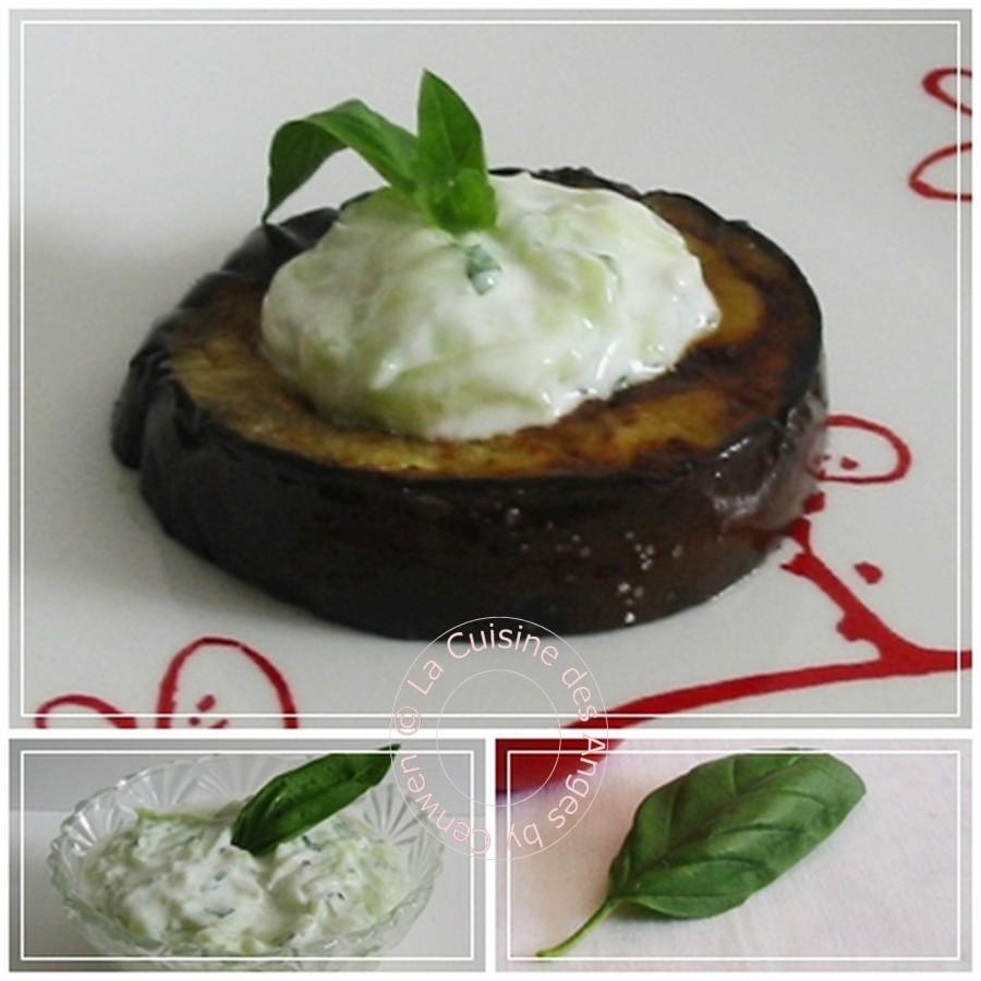 Recette d'aubergine cuite servie tiède avec un Tzadziki au Basilic, aubergine, concombre, yaourt, basilic