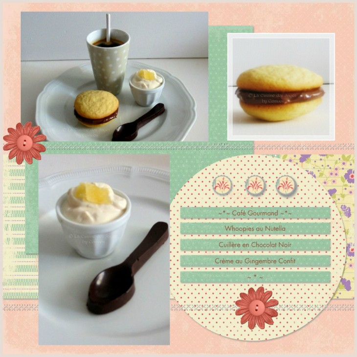 Café Gourmand , recette de whoopies  au Nutella, de cuillères en chocolat noir et de  crème au gingembre confit