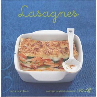 """""""Lasagnes"""" de Lucia Pantaléoni aux Éditions Solar"""